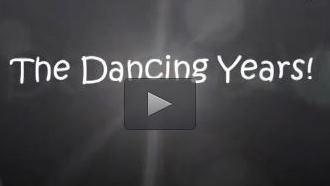 The Dancing Years!